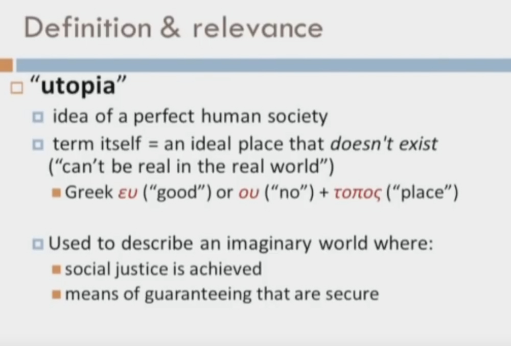 an analysis of the definition of utopia as an ideal society Thomas more's ideal state in utopia is very similar to the ideal society laid out by plato in the republic both of these two works have the same main thesis.