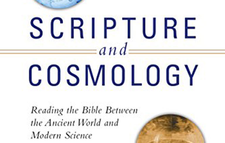 Scripture and Cosmology: Reading the Bible Between the