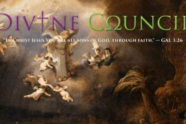 Divine Council Forum & Website - In Christ Jesus you are all sons of